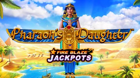 FIREBLAZE: PHARAOH'S DAUGHTER